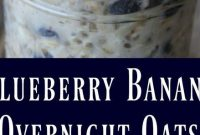Blueberry Banana Overnight Oats - Appetizers
