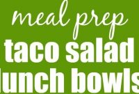 Meal Prep Taco Salad Lunch Bowls - Appetizers