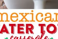 Mexican Tater Tot Casserole Recipe - Appetizers
