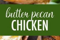 BUTTER PECAN CHICKEN
