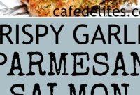Crispy Garlic Parmesan Salmon - Mom's Recipe Healthy