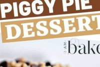 Piggy Pie Dessert Recipe [Video] - Appetizers
