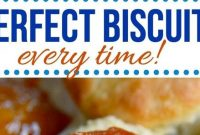 The Best Homemade Biscuit Recipe - Appetizers