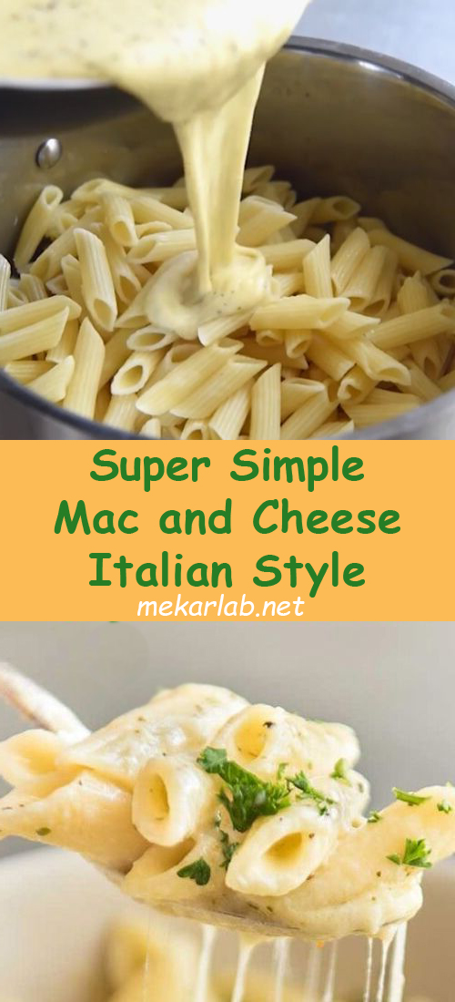 Super Simple Mac and Cheese Italian Style