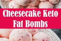 Cheesecake Keto Fat Bombs Recipe